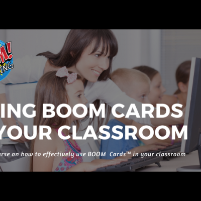 How To Use Boom Cards in Your Classroom