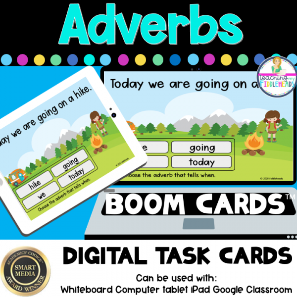 Adverbs That Tell When BOOM CARDS Distance Learning