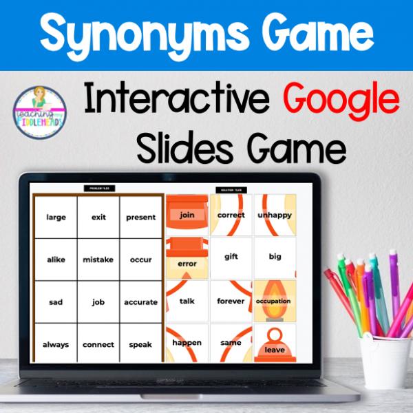 Synonyms Google Slides Game Literacy Activity