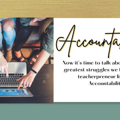 Accountability Sucks!  Not Really…
